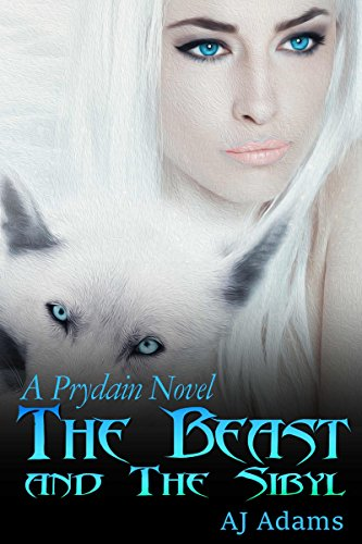 The Beast and The Sibyl (A Prydain novel Book 2) by [Adams, AJ]