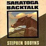 Saratoga Backtalk: A Charlie Bradshaw Mystery | Stephen Dobyns