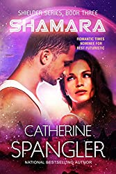Shamara - A Science Fiction Romance (Shielder series Book 3)