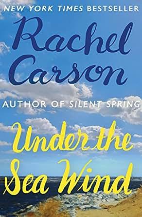 Under the Sea Wind, Rachel Carson - Amazon.com