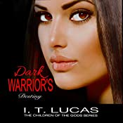 Dark Warrior's Destiny | I.T. Lucas