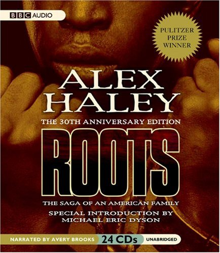 Download Roots: The Saga of an American Family: 30th Anniversary Edition ebook