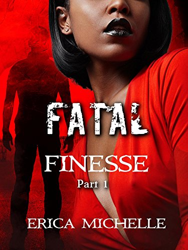 Search : Fatal Finesse: Part 1