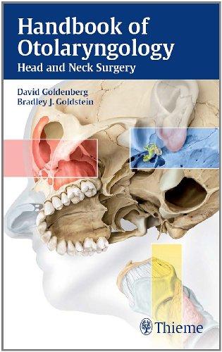 Handbook of Otolaryngology Head and Neck Surgery (1st 2010) [Goldenberg & Goldstein]