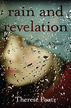 Rain and Revelation by [Pautz, Therese]