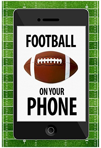 football-on-your-phone-humor-poster-13-x-19in-with-poster-hanger