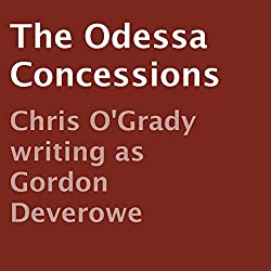 The Odessa Concessions