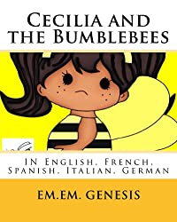 Cecilia and the Bumblebees (Written in English, Spanish, French, German, Italian)