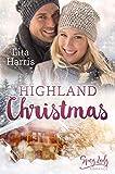 Highland Christmas: Ein Schotte zum Verlieben (German Edition)