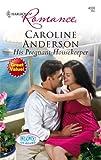 His Pregnant Housekeeper, Caroline Anderson, 0373175167