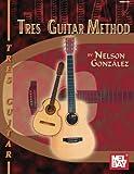 Mel Bay Tres Guitar Method