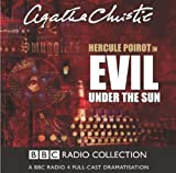 Evil Under the Sun (BBC Radio Collection) by Agatha Christie: (2003) Audio CD