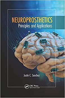Neuroprosthetics: Principles and Applications (Rehabilitation Science in Practice Series)