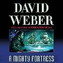 A Mighty Fortress: Safehold Series, Book 4 Hörbuch von David Weber Gesprochen von: Jason Culp