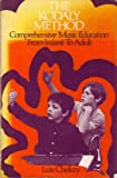 img - for The Kod ly Method: Comprehensive Music Education from Infant to Adult book / textbook / text book