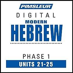 Hebrew Phase 1, Unit 21-25