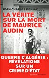 img - for La v rit  sur la mort de Maurice Audin (Document) (French Edition) book / textbook / text book