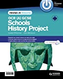 OCR GCSE Schools History Project Revision Lessons, Bill Marriott and Len Fendick, 1444164112
