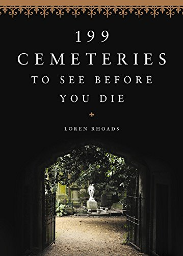199 Cemeteries to See Before You Die cover