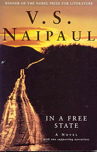 In a Free State: A Novel With Two Supporting Narratives ebook