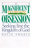 Magnificent Obsession, David Swartz, 0891092889