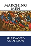 Marching Men, Sherwood Anderson, 1482724995