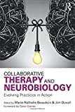 Collaborative Therapy and Neurobiology: Evolving