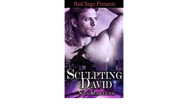 Sculpting David Kindle Edition By Nya Rawlyns Literature