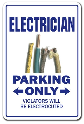 SignMission Electrician Novelty Sign | Indoor/Outdoor | Funny Home Décor for Garages, Living Rooms, Bedroom, Offices Electric Gift Gag Funny Electrical Power Sign Wall Plaque Decoration