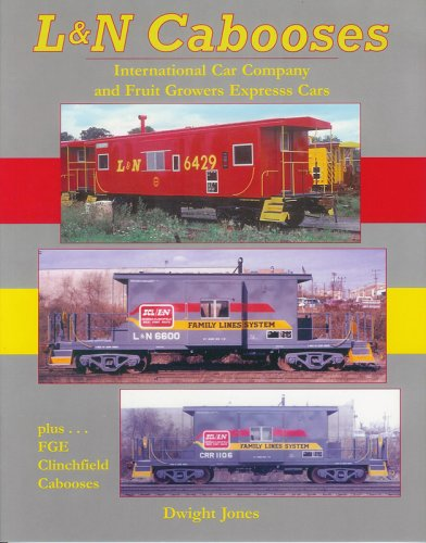 L&N Cabooses: International Car Co. and Fruit Growers (Express Caboose)