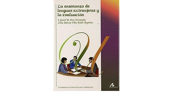La enseñanza de lenguas extranjeras y la evaluación Cuadernos de ...