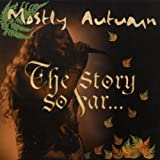 Story So Far by Mostly Autumn