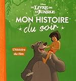 Le livre de la jungle : L'histoire du film