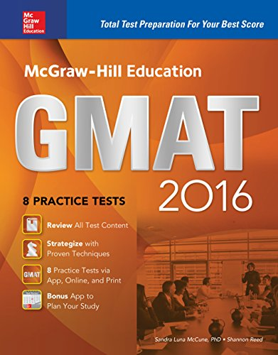 Download McGraw-Hill Education GMAT 2016: Strategies + 10 Practice Tests + 11 Videos + 2 Apps (Mcgraw Hill Education Gmat Premium) Pdf