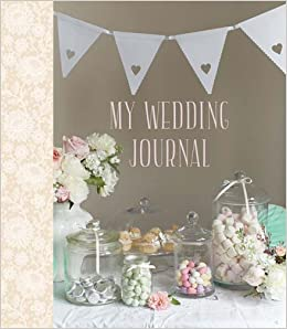 6888917a11203 My Wedding Journal: Ryland Peters & Small: 9781849757867: Books ...
