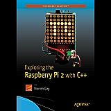 Exploring the Raspberry Pi 2 with C++