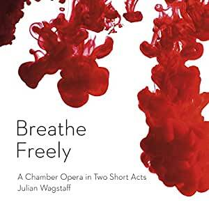 Julian Wagstaff: Breathe Freely