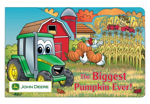 Read Online The Biggest Pumpkin Ever (John Deere) ebook