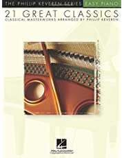 21 Great Classics: arr. Phillip Keveren The Phillip Keveren Series Easy Piano