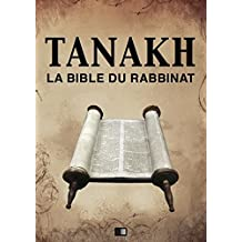 Tanakh : La Bible du Rabbinat (French Edition)