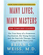 Many Lives Many Masters The True Story of a Prominent Psychiatrist His Young Patient and the Past-Life Therapy That Changed Both Their Lives