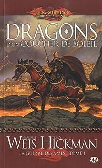 Lancedragon - La guerre des âmes, tome 1 : Dragons d'un coucher de soleil par Hickman