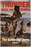 img - for The Gathering Storm (Thunder Over the Ochoco) book / textbook / text book