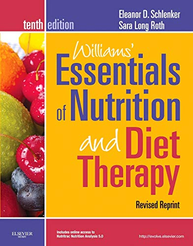 Williams Essentials of Nutrition and Diet Therapy Revised Reprint 10th Edition (Essentials of Nutrition  Diet Therapy (Williams))