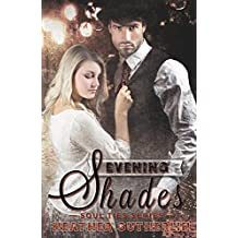 Evening Shades (Soul Ties Book 2)