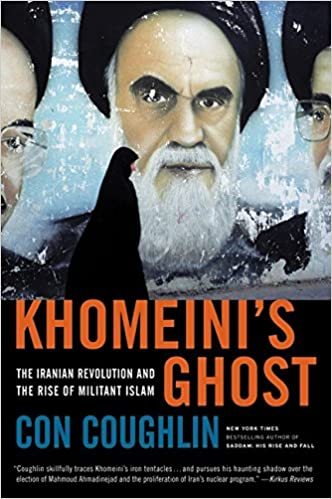 Book Khomeini's Ghost: The Iranian Revolution and the Rise of Militant Islam