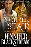 Golden Stair: A Romantic Retelling of Rapunzel (Blood Prince Series Book 3)