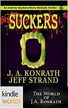 Jack Daniels and Associates: Suckers (Kindle Worlds) by [Strand, Jeff, Konrath, J.A.]