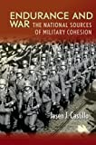 Endurance and War: The National Sources of Military Cohesion