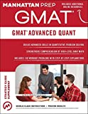 img - for GMAT Advanced Quant: 250+ Practice Problems & Bonus Online Resources (Manhattan Prep GMAT Strategy Guides) book / textbook / text book